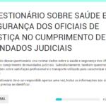 Sindojus lança pesquisa sobre a saúde e segurança do Oficial de Justiça