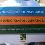 Judiciário célere e eficaz se faz com servidores concursados. Nomeação de Oficiais de Justiça já!