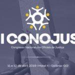 II Congresso Nacional dos Oficiais de Justiça será realizado nos dias 11 e 12 de abril em Goiânia
