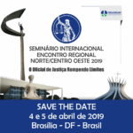 Brasília sediará Seminário Internacional e Encontro regional de Oficiais de Justiça