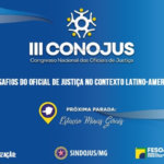 Sindojus vai custear inscrição e hospedagem dos interessados em participar do III Conojus