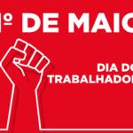 Respeito à vida e luta contra o desmonte do serviço público estão entre as principais bandeiras deste 1º de Maio