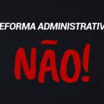 PEC nº 32/2020: Substitutivo apresentado pelo deputado Arthur Maia prevê perda do cargo de servidor estável
